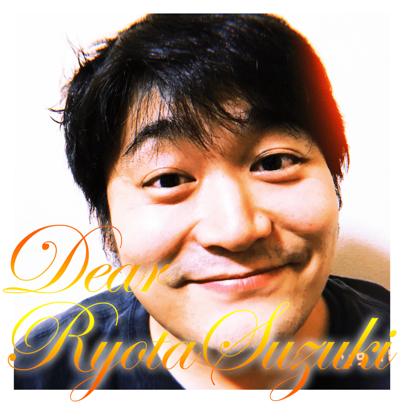 第69回 Dear Ryota Suzuki.We love Ryota Suzuki.