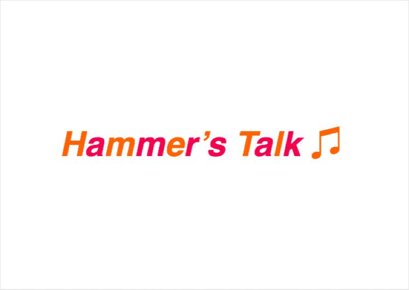 HMT : Hammer 's Talk