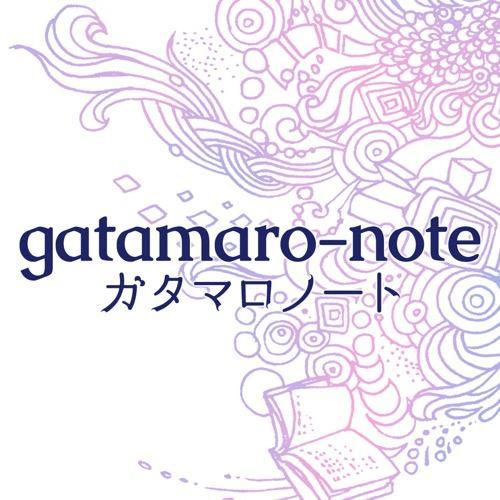 gatamaro-note[ガタマロノート]