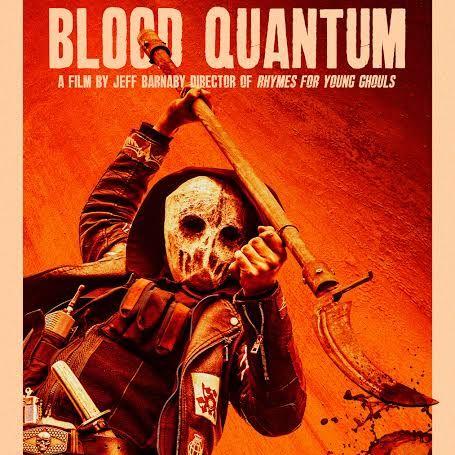 未公開映画のススメVol.12「ブラッド・クオンタム」blood quantum