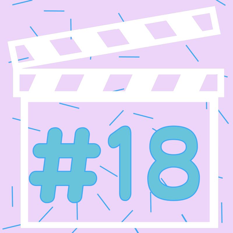 #18 映像制作女子のはモテない話