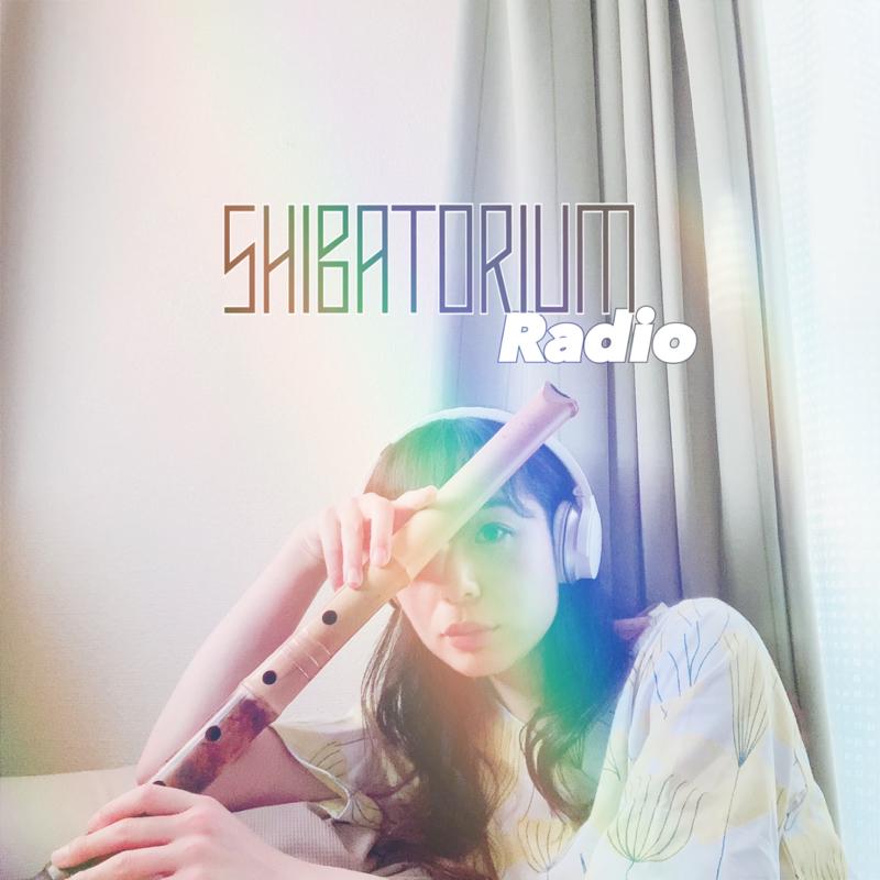 SHIBATORIUM Radio