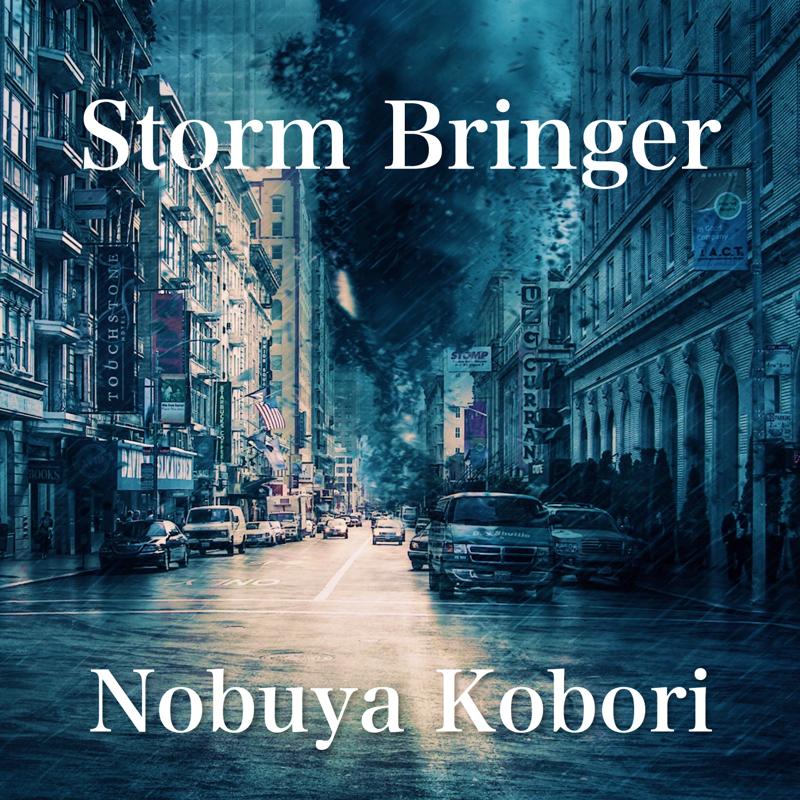"#5 Nobuya Kobori Music Radio ""Storm Bringer"""