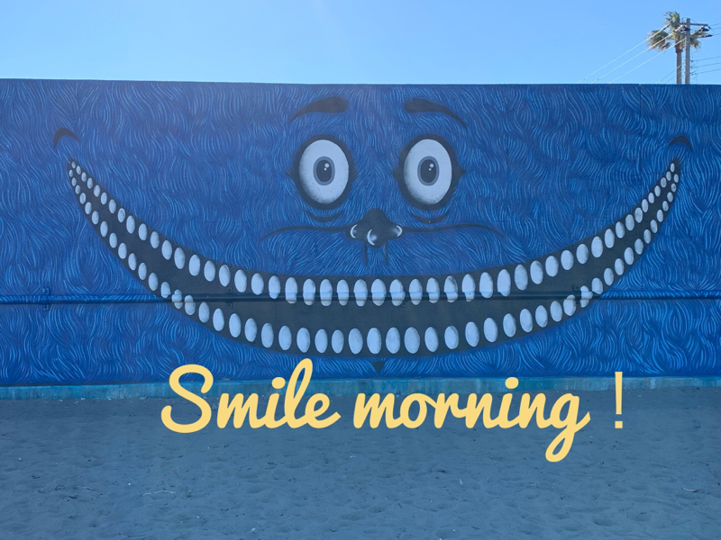 Smile morning!
