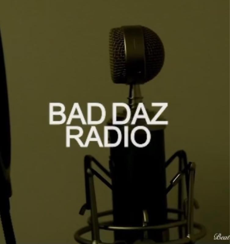 BADDAZ RADIO #20