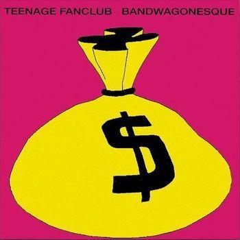 Back to '91 〜 Teenage Fanclub 「Bandwagonesque」