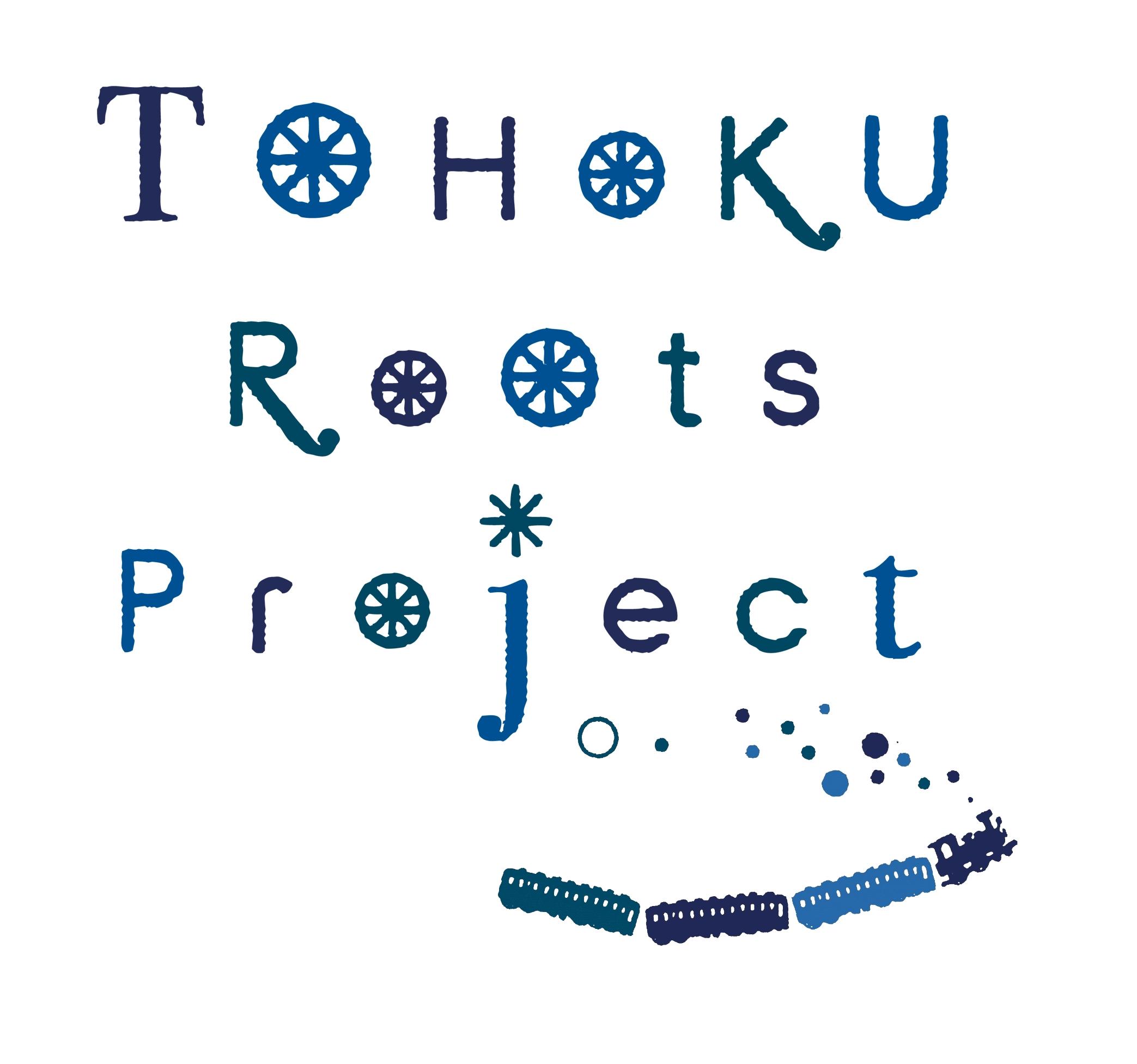 TOHOKU Rootsちゃんねる(仮)    Vol.5