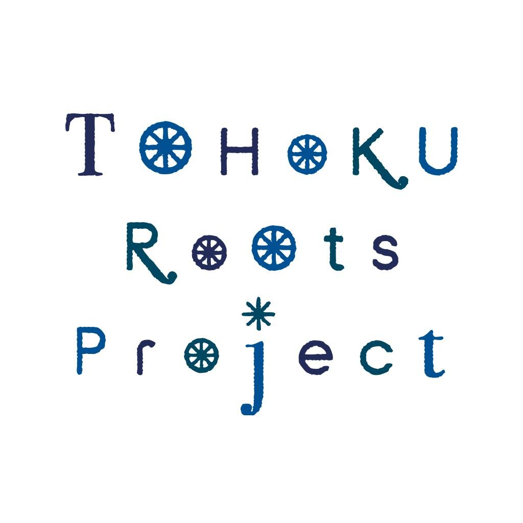 TOHOKU Roots ちゃんねるvol.7