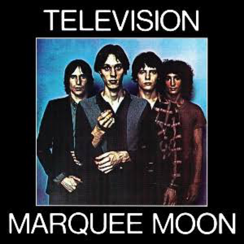 """Television """"Marquee Moon"""""""
