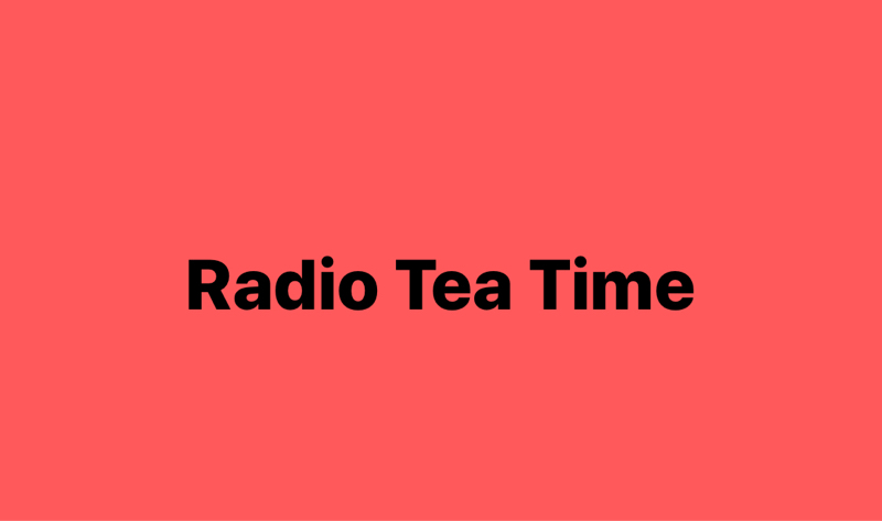 ダージリン Radio Tea Time