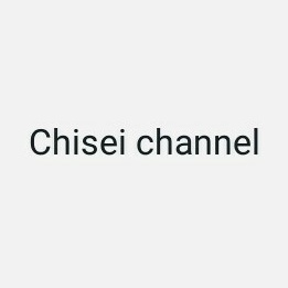 Chisei channel
